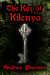 The Key of Kilenya (Kilenya #1) by Andrea Pearson