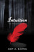 Intuition (The Premonition, #2) by Amy A. Bartol