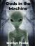 Gods in the Machine by Marilyn Peake