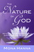 The Nature of God 50 Christian Devotions about God's Love and Acceptance by Mona Hanna
