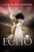 Echo by Alicia Wright Brewster