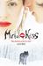 Mortal Kiss (Mortal Kiss, #1) by Alice Moss