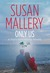 Only Us A Fool's Gold Holiday (Fool's Gold, #6.5) by Susan Mallery