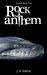Rock Anthem by J.D. Field