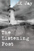 The Listening Post by L.K. Jay