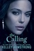 The Calling (Darkness Rising, #2) by Kelley Armstrong