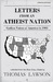 Letters from an Atheist Nation Godless Voices of America in 1903 by Thomas Lawson
