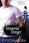 Immortal Danger (Night Watch, #0.5)