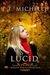 Lucid (Brightest Kind of Darkness, #2) by P.T. Michelle