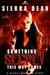 Something Secret This Way Comes (Secret McQueen #1) by Sierra Dean