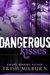 Dangerous Kisses by Trish Milburn
