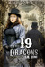 The 19 Dragons by S.M. Reine