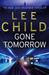 Gone Tomorrow (Jack Reacher, #13) by Lee Child