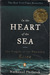 In the Heart of the Sea The Tragedy of the Whaleship Essex by Nathaniel Philbrick