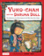 Yuko-chan and the Daruma Doll The Adventures of a Blind Japanese Girl Who Saves Her Village by Sunny Seki