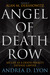 Angel of Death Row My Life as a Death Penalty Defense Lawyer by Andrea D. Lyon