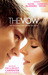 The Vow The True Events that Inspired the Movie by Kim Carpenter