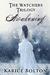 Awakening (The Watchers Trilogy, #1) by Karice Bolton