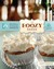 The Boozy Baker 75 Recipes for Spirited Sweets by Lucy Baker
