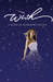 Wish (Wish, #1) by Alexandra Bullen