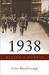 1938 Hitler's Gamble by Giles MacDonogh