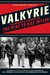 To the Bitter End An Insider's Account of Operation Valkyrie and the Plot to Kill Hitler by Hans Gisevius