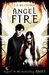 Angel Fire (Angel, #2) by L.A. Weatherly