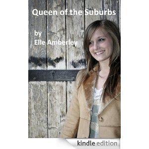 Queen of the Suburbs Elle Amberley