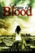 Reign of Blood (Reign of Blood, #1) by Alexia Purdy