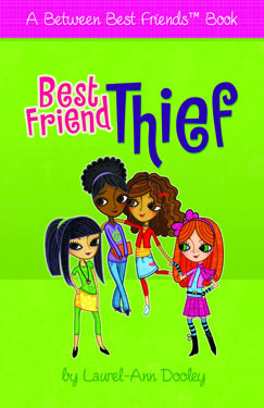 Best Friend Thief by Laurel-Ann Dooley