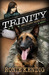 Trinity Military War Dog (A Breed Apart, # 1) by Ronie Kendig