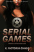 Serial Games (Virginia Justice, #1) by K. Victoria Chase