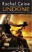 Undone (Outcast Season, #1) by Rachel Caine