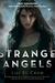 Strange Angels (Strange Angels, #1) by Lili St. Crow