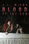 Blood of the Son (Book #1 Skye Morrison Series)
