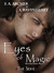 Eyes of Magic (Rise of the Unseelie, #3) by S.A. Archer