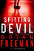 Spitting Devil (Jonathan Stride, #6) by Brian Freeman