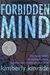 Forbidden Mind (Forbidden Trilogy, #1) by Kimberly Kinrade