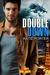 Double Down (Vegas Top Guns, #1) by Katie Porter