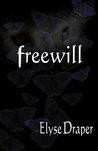 Freewill (Freewill, #1)