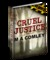 Cruel Justice #1 by M A Comley