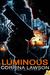 Luminous (The Phoenix Institute, #1.5) by Corrina Lawson