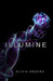 Illumine (Illumine, #1) by Alivia Anders