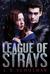League of Strays by L.B. Schulman