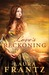 Love's Reckoning (The Ballantyne Legacy, #1) by Laura Frantz