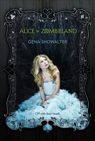 Alice in Zombieland by Gena Showalter // VBC Review