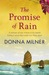 The Promise Of Rain by Donna Milner