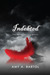Indebted (The Premonition, #3) by Amy A. Bartol