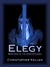 Elegy (The Arbiter Codex, #1) by Christopher Kellen