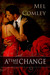 A Time For Change by M A Comley